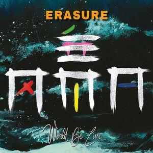 World Be Live , Erasure