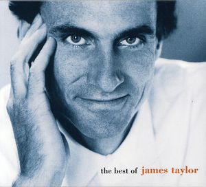 The Best Of James Taylor , James Taylor