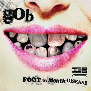 Foot in Mouth Disease [Explicit Content]