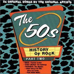 History of Rock 2: 50's /  Various