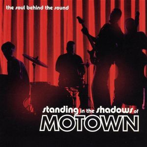 Standing in the Shadows of Motown (Original Soundtrack)