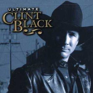 Ultimate Clint Black , Clint Black