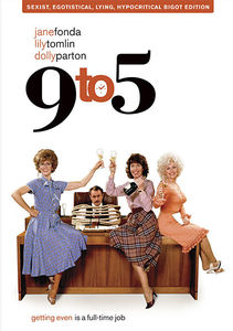Nine to Five (9 to 5) , Jane Fonda