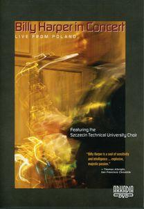 Billy Harper in Concert: Live in Poland