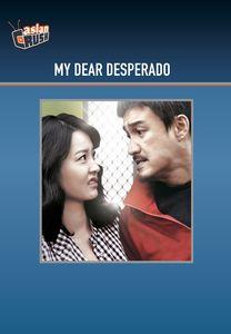 My Dear Desperado