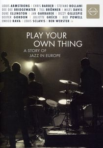 Play Your Own Thing: A Story Of Jazz In Europe [Subtitled] [Documentary]