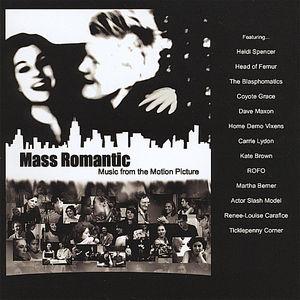 Mass Romantic (Original Soundtrack)