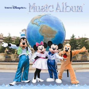 Tokyo Disney Sea Music Album (Original Soundtrack) [Import]