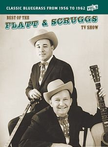 The Best of the Flatt & Scruggs TV Show: Volume 09