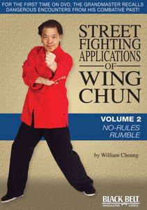 Street Fighting Applications of Wing Chun: Volume 2: No-Rules Rumble
