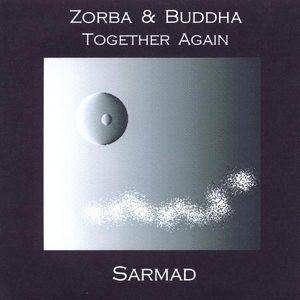 Zorba & Buddha Together Again
