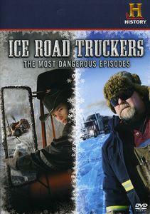 Ice Road Truckers: Most Dangerous Episodes