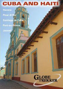 Globe Trekker: Cuba and Haiti