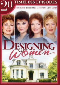 Designing Women: 20 Timeless Episodes