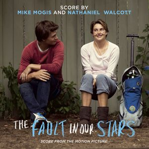 The Fault in Our Stars (Original Score)