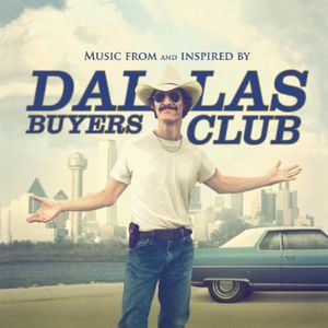 Dallas Buyers Club (Original Soundtrack) [Import]