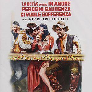 La Betia Ovvero in Amore Ci Vuole Sofferenza (Original Soundtrack) [Import]