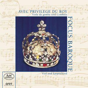 Avec Privilege Du Roy