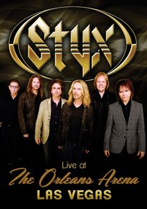 Styx: Live at the Orleans Arena Las Vegas , Styx