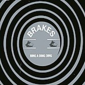 Ring a Ding Ding [Import] , The Brakes