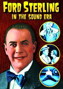 Ford Sterling in the Sound Era: 4 Rare Shorts