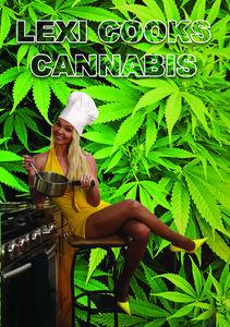 Lexi Cooks Cannabis