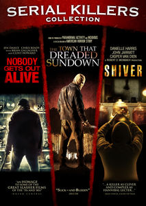 Town that Dreaded Sundown /  Nobody Gets Out Alive /  Shiver