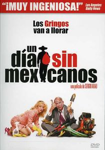Day Without a Mexican (2004)