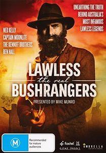Lawless: The Real Bushrangers [Import]