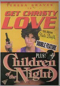 Get Christie Love /  Children of the Night