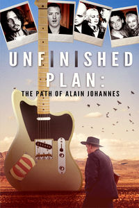Unfinished Plan: The Path of Alain Johannes