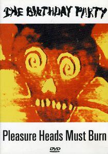 Pleasure Heads Must Burn [Import]