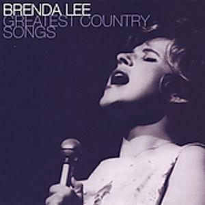 Greatest Country Songs , Brenda Lee