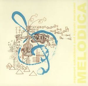 Melodica (Original Soundtrack) [Import]