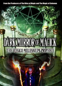 Dark Mirror of Magik: The Vassago Millenium Prophecy