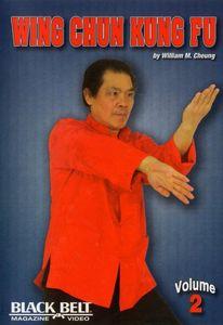 Wing Chun Kung Fu With William M. Cheung: Volume 2