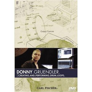 Donny Gruendler: Creating and Performing Drum Loops
