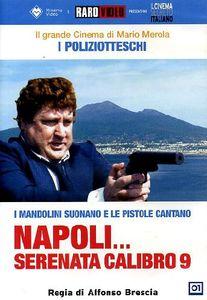 Napoli Serenata Calibro 9 [Import]