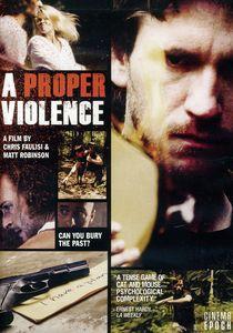 A Proper Violence