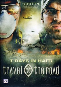 Travel the Road: 7 Days in Haiti