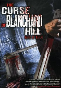 Curse of Blanchard Hill: Raped by Nature