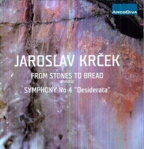 Stones to Bread: Symphony No 4