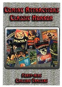 Coming Attractions: Classic Horror