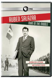 Ruben Salazar: Man in the Middle