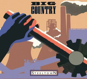 Steeltown [Import] , Big Country