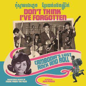 Don't Think I've Forgotten: Cambodia's /  Various