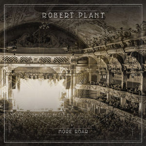 More Roar [Import] , Robert Plant