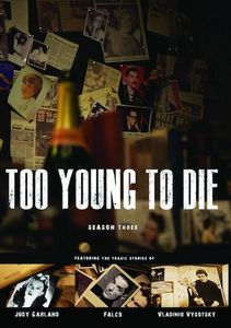 Too Young to Die: Season Three