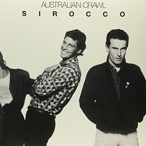 Sirocco [Import] , Australian Crawl