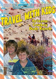 Travel With Kids: Arizona